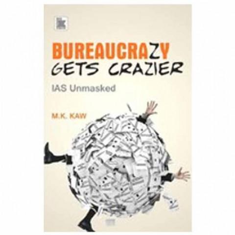 Bureaucrazy-Gets-Craizer-IAS-Unmasked-0