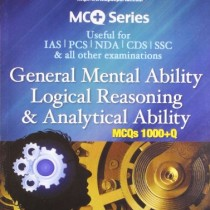 General-Mental-Ability-Logical-Reasoning-And-Analyitical-Ability-MCQs-1000-Q-Useful-for-IASPCSNDACDSSSC-All-Other-Examinations-0