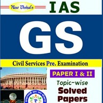 IAS-General-Studies-Preliminary-Topic-wise-Solved-Papers-Paper-I-and-II-0
