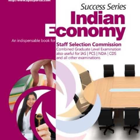 Success-Series-indian-Economy-An-indispensable-Book-for-Staff-Selection-Commission-Combined-Graduate-Level-Examination-also-Useful-for-IASPCSNDACDS-and-all-other-Examinations-0
