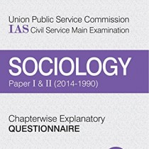 UPSC-IAS-Civil-Services-MainExamination-Chapterwise-Explanatory-Questionnaire-Sociology-Paper-I-II-0