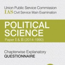 UPSC-Ias-Civil-Service-Main-Examination-Chapterwise-Explanatory-Questionnaire-Poltical-Science-Paper-1-2-0
